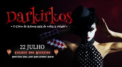 DARKIRKOS - O Circo de Ritmos