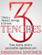 OS 3 TENORES - GRANDE ORQUESTRA SINFÓNICA